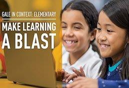 Gale in Context Elementary; making learning a blast