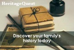 HeritageQuest.  Discover your family's history today.